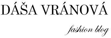 Dáša Vránová fashion blog